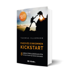 Passives Einkommen: Kickstart
