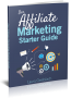Affiliate Marketing Starter Guide